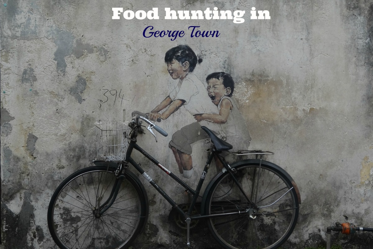 Food Hunting in George Town
